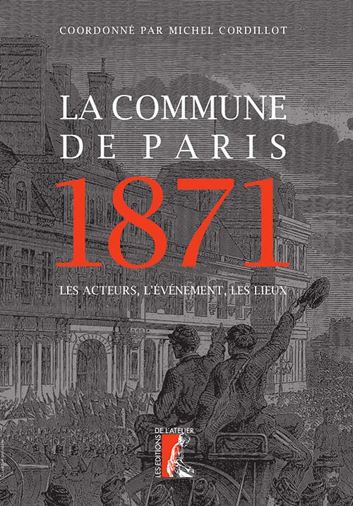 """Couverture de l'ouvrage """"La Commune de Paris 1871"""""""
