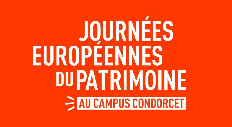 Journée européenne du patrimoine - Campus Condorcet
