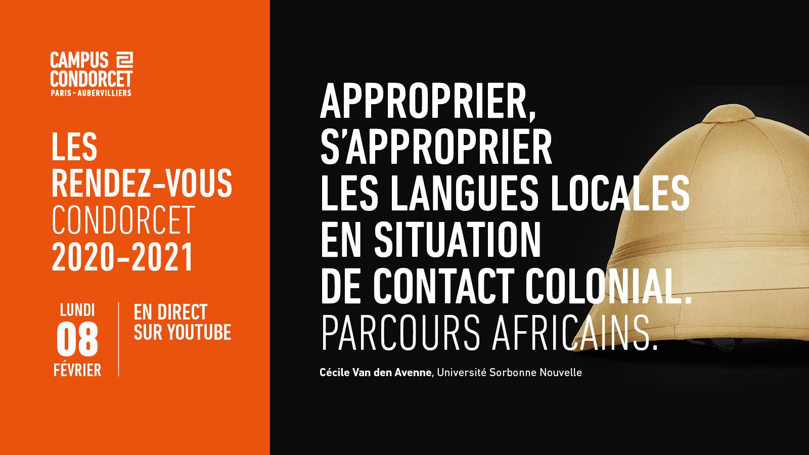 Rendez-vous Condorcet - Approprier, s'approprier les langues locales en situation de contact colonial. Parcours africains.