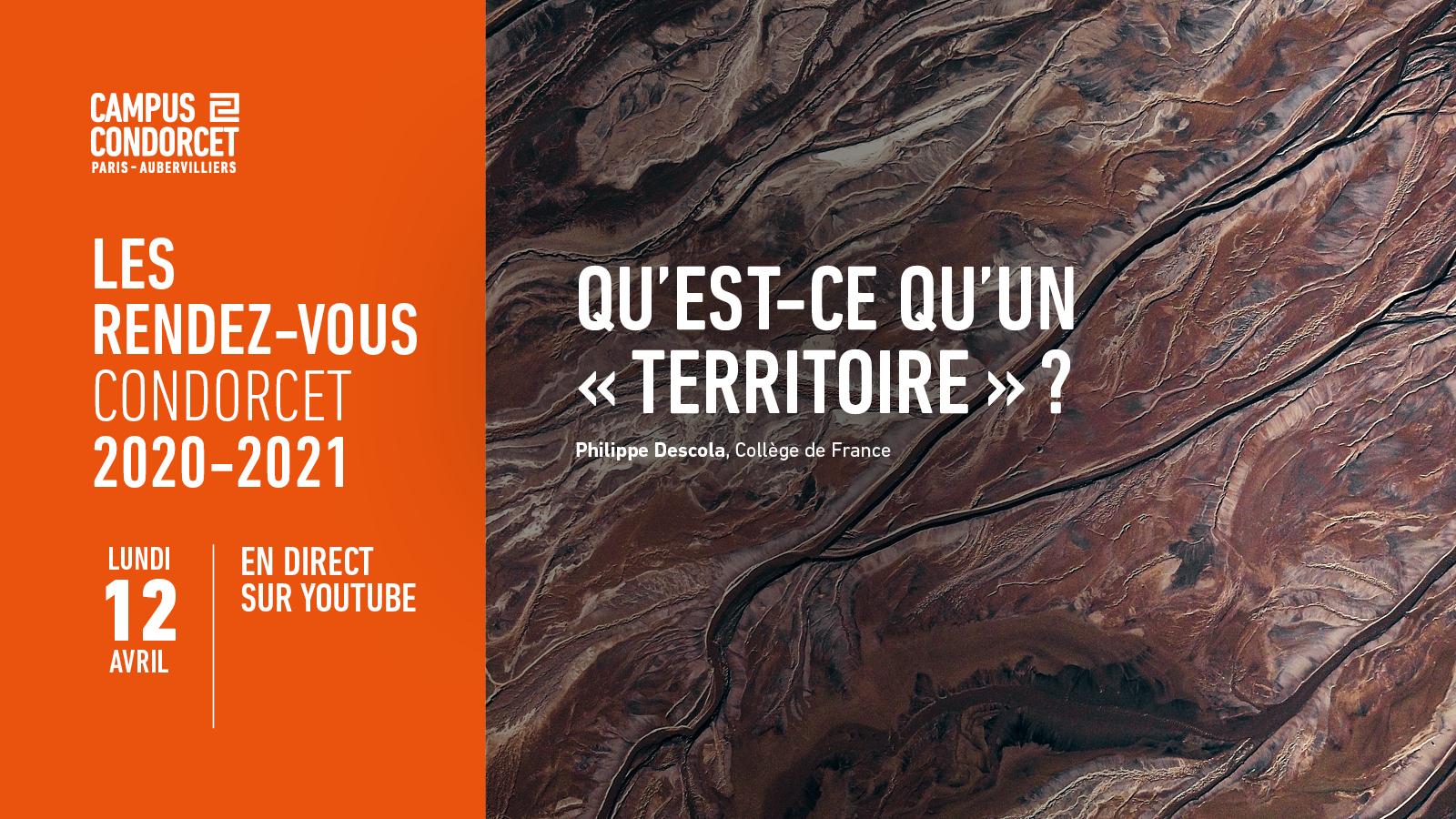 Rendez-vous Condorcet - Qu'est-ce qu'un territoire ?