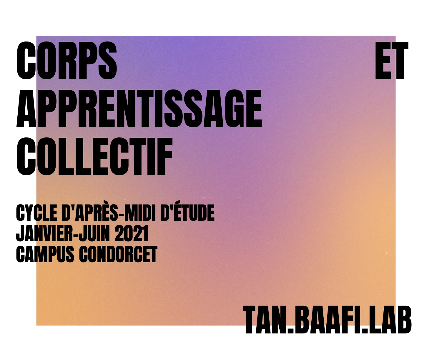 Tann.Baafi Lab. - Corps et Apprentissage Collectif