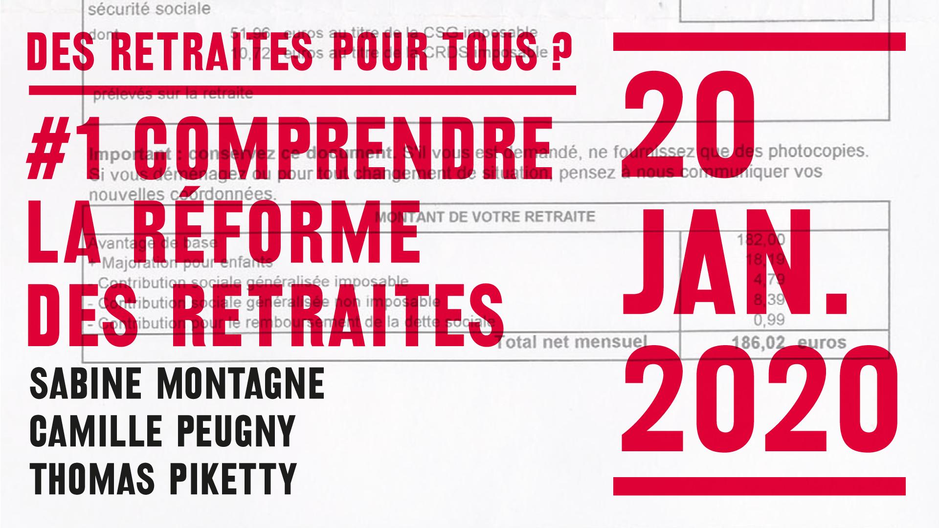 EHESS, Comprendre La Réforme Des Retraites, Sabine Montagne, Camille Peugny, Thomas Piketty