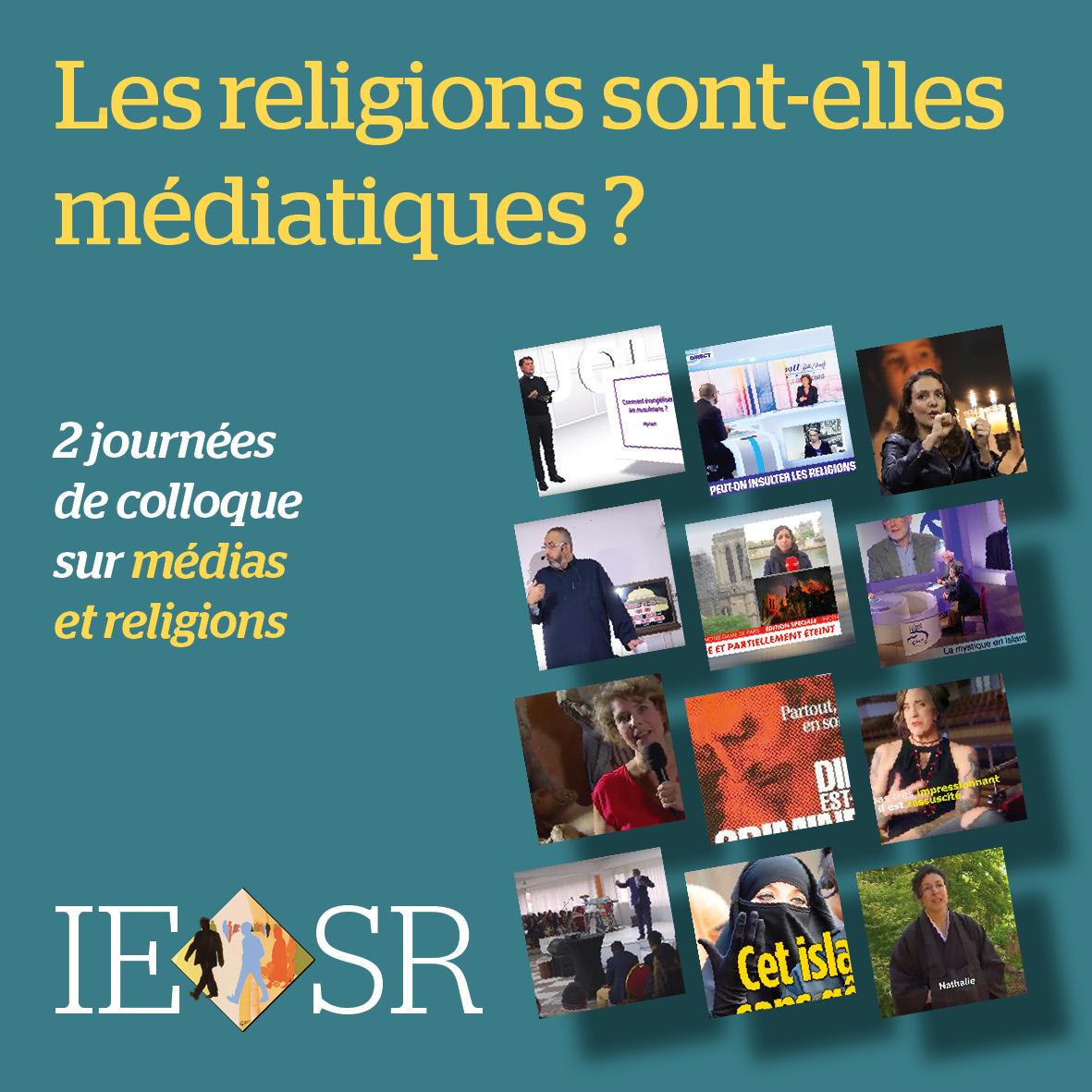 Colloque IESR Les religions sont-elles médiatiques ?